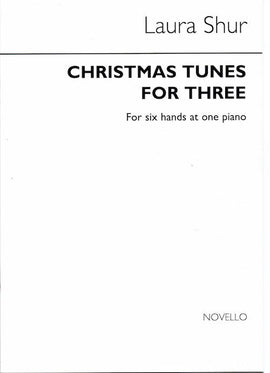 Christmas Tunes for Three Laura Shur One Piano Six Hands NOV100282