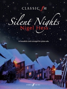 Classic FM Silent Nights Christmas Piano Solo Nigel Hess 0571535690
