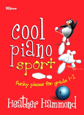 COOL PIANO SPORT Grade 1-2 Heather Hammond In the Scrum 9790570246885