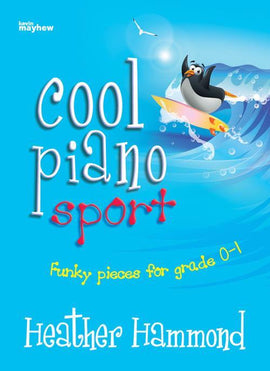 Cool Piano Sport Heather Hammond Fun Pieces for Grade 0-1 3612102