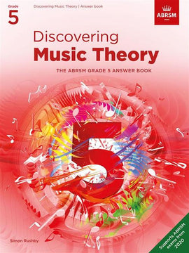 Discovering Music Theory - Grade 5 Answers ABRSM
