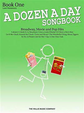 A Dozen A Day Songbook  Book 1 Later Elementary 9781423475606