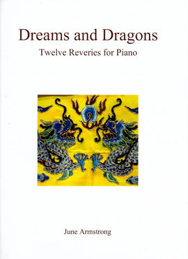 Dreams and Dragons June Armstrong Piano Twelve Reveries for Piano Intermediate