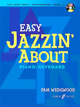 Easy Jazzin' About Pam Wedgwood Piano Book + CD Grade 1-3