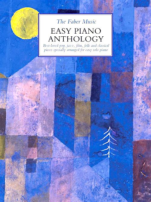 The Faber Music Easy Piano Anthology 0571541216