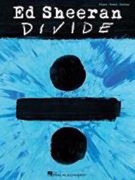 Ed Sheeran Divide ÷ Songbook Piano Vocal Guitar 9781495093654