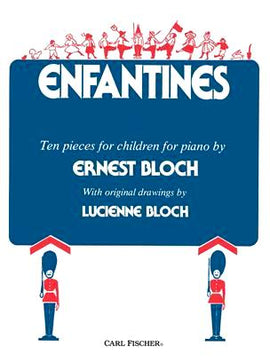 Enfantines Ten Pieces For Children For Piano Ernest Bloch 9780825834462