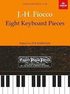 Eight Keyboard Pieces J.H.Fiocco Andante Pieces de Clavecin Op.1 Grade 5 ABRSM