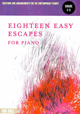 Eighteen Easy Escapes for Piano Rob Hall She Moved Through the Fair Grade 3