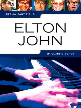 Really Easy Piano Elton John 24 Classic Songs Piano Music Songbook 9781846097843