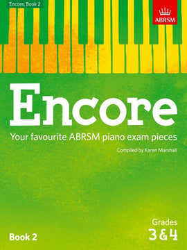 Encore Book 2 Grades 3 & 4 Piano ABRSM Karen Marshall 9781848498488