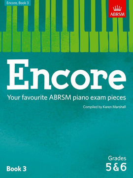 Encore Book 3 Grades 5 & 6 Piano ABRSM Karen Marshall 9781848498495
