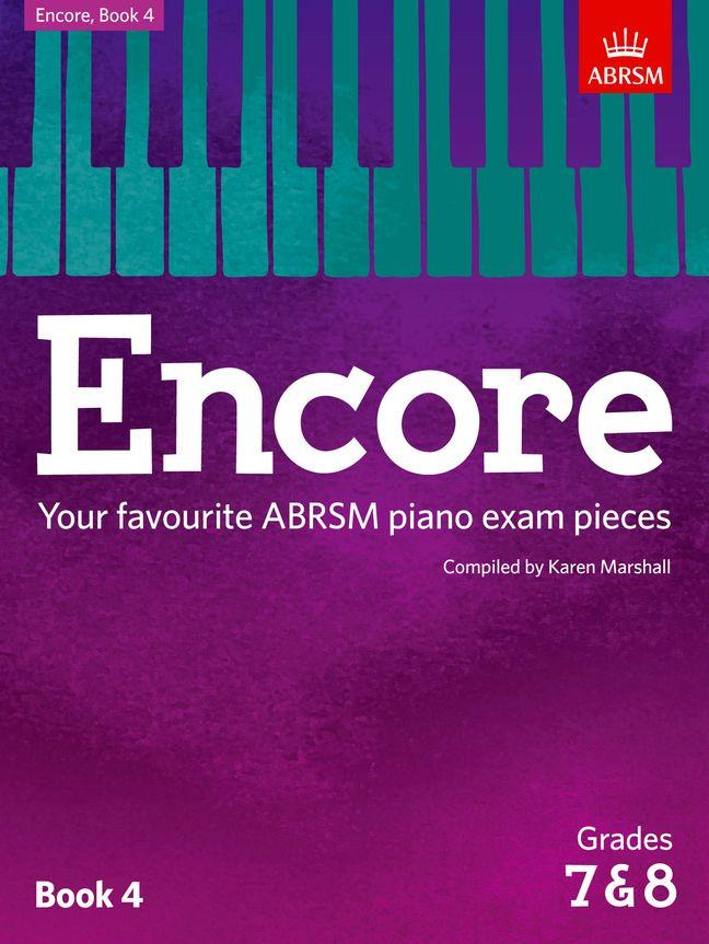 Encore Book 4 Grades 7 & 8 Piano ABRSM Karen Marshall 9781848498501