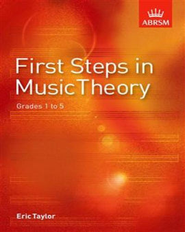 First Steps In Music Theory Grade 1-5 ABRSM 9781860960901