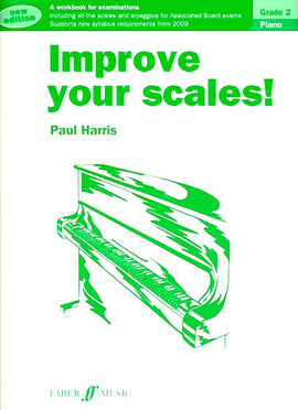 Improve Your Scales! Piano Grade 2 Paul Harris 9780571534128