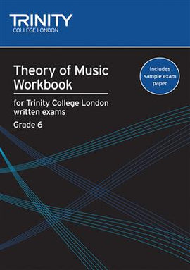 Trinity, Theory Of Music Workbook, Grade 6, 9780857360052