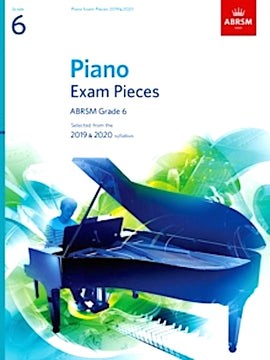 ABRSM Grade 6 Piano 2019-2020 Selected Exam Pieces  9781786010247