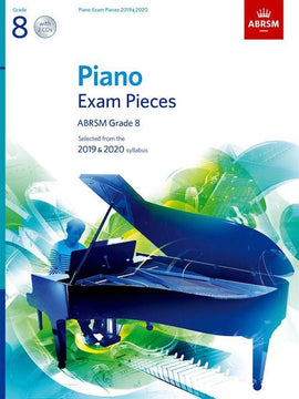 ABRSM Grade 8 Piano 2019-2020 Selected Exam Pieces  Book + CD