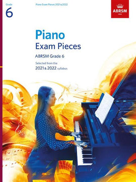 ABRSM Grade 6 Piano 2021-2022 Selected Exam Pieces Book Only