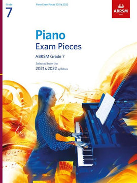 ABRSM Grade 7 Piano 2021-2022 Selected Exam Pieces Book Only