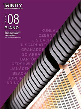 Trinity Piano Exam Pieces & Exercises 2021-2023 Grade 8 Book Only TCL020314