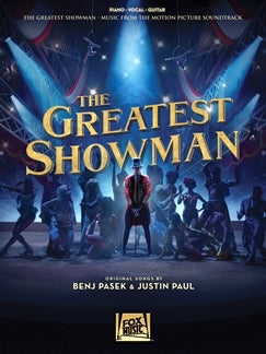 The Greatest Showman Piano Vocal Guitar Music from The Film