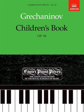 Grechaninov Children's Book Op. 98 Fairy Tale ABRSM Grade 1 D2603