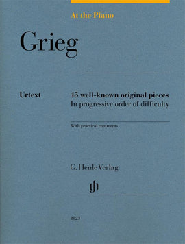 At The Piano  Grieg Urtext Henle 15 well-known original pieces HN1823