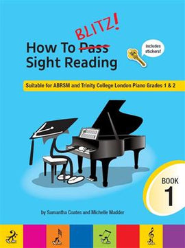 How To Blitz! Sight Reading Book 1 Samantha Coates 9781785583537