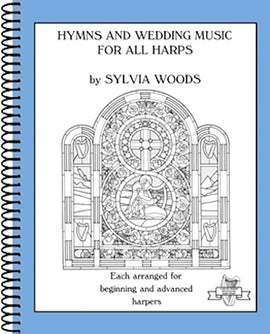 Hymns and Weddings Music for All Harps 9780936661018