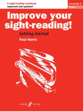 Improve Your Sight-Reading Pre-Grade 1  Paul Harris 0571533000