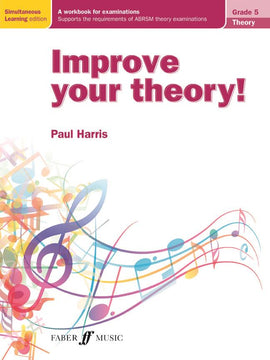 Improve Your Theory! Grade 5 Paul Harris Music Theory Workbook