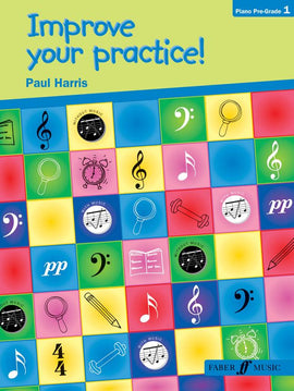 Improve your practice! Paul Harris, Piano Pre-Grade 1 9780571528448