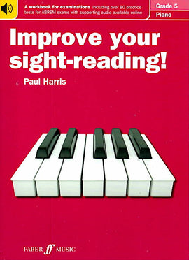 Improve Your Sight-Reading Grade 5 Paul Harris  Sheet Music Tutor Book
