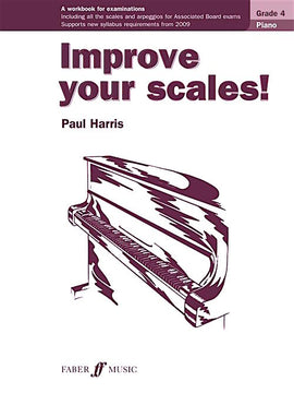 Improve Your Scales! Piano Grade 4 Paul Harris 9780571534142