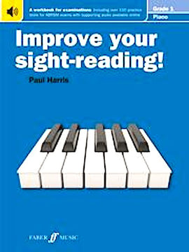 Improve Your Sight-Reading Grade 1  Paul Harris Grade 1 0571533019