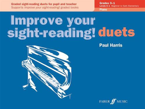 Improve Your Sight-Reading Duets Grades 0-1  Paul Harris  0571524052
