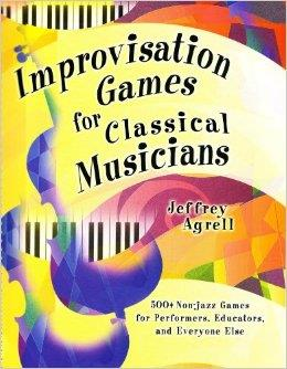 Improvisation Games for Classical Musicians 500+ Games GIA7173