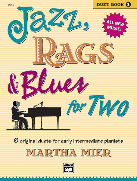 Jazz Rags & Blues for Two Duet Book 1 Martha Mier  Sheet Music Tutor Book 21386