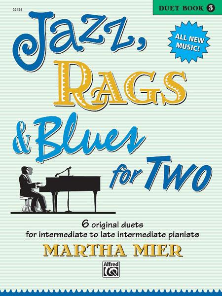 Jazz Rags & Blues for Two Duet Book 3 Martha Mier Piano Book 22454