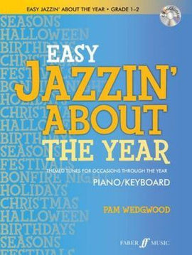 Easy Jazzin' About The Year Pam Wedgwood Piano Keyboard Includes CD