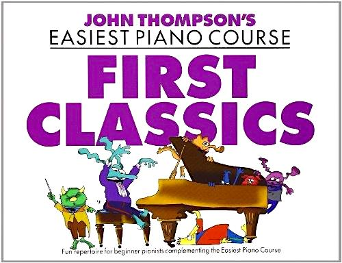John Thompson's Piano Course First Classics Piano Tutor Book