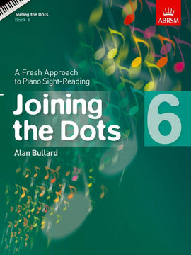 Joining the Dots Book 6 ABRSM Alan Bullard 9781848495746