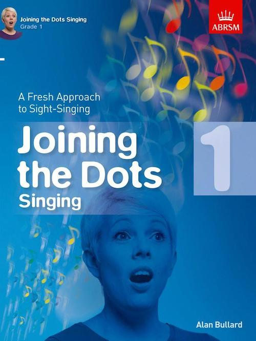Joining The Dots Sight Singing Grade 1 ABRSM