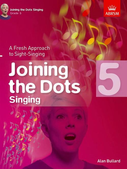 Joining The Dots Sight Singing Grade 5 ABRSM