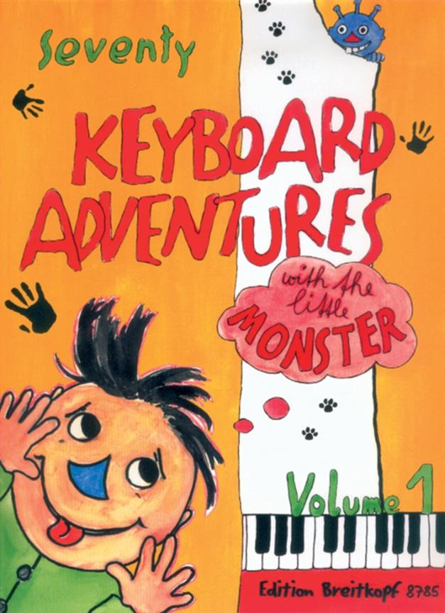 Seventy Keyboard Adventures with the little Monster Volume 1 Breitkopf