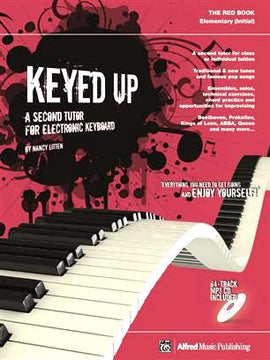 Keyed UP Red Book (Initial) A Second Tutor For Electronic Keyboard Nancy Litten