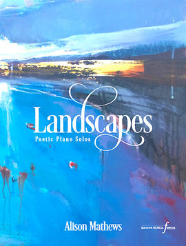 Landscapes Alison Mathews 14 Solo Piano Pieces Grade 5 - 7