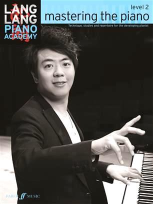Lang Lang Piano Academy: Mastering The Piano Level 2, 9780571538522