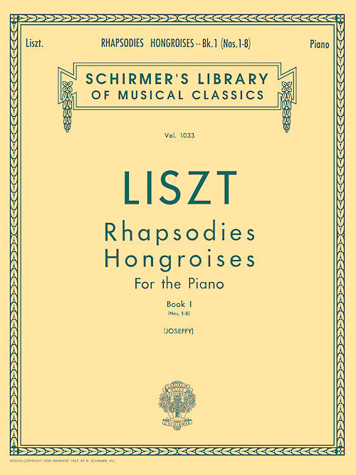 Liszt Hungarian Rhapsodies Volume 1 (1-8) Piano Schirmer's Library of Musical Classics